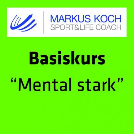 Basiskurs Mentalcoaching mit Markus Koch