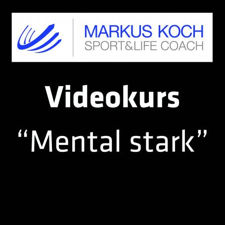 Videokurs Mentalcoaching mit Markus Koch