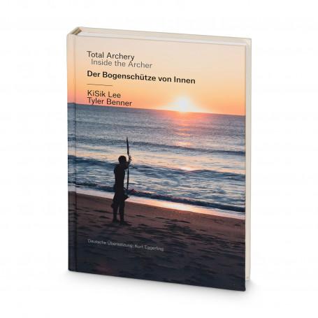 Kisik Lee - Tiro con l'arco totale - L'arciere dall'interno - Bowbook